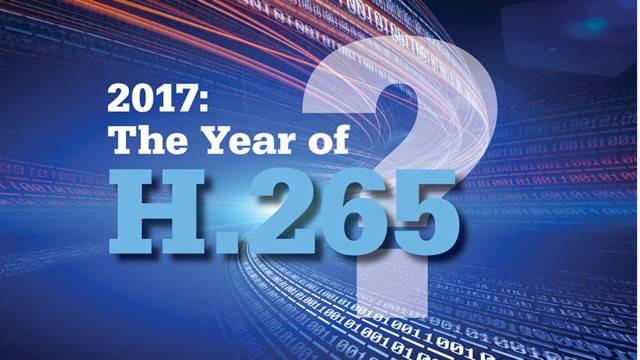 2017:监控IP摄像机H.265的普及我们要准备什么?